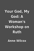 Your God, My God: A Woman's Workshop on…