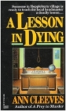 A Lesson in Dying by Ann Cleeves