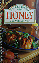 Sweetened With Honey the Natural Way by…