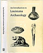An Introduction to Louisiana Archaeology by…