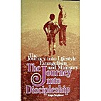 JOURNEY INTO DISCIPLESHIP, THE The Journey…