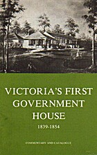 Victoria's first government house