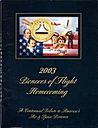 Pioneer of Flight Homecoming - A Centennial…