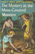The Mystery at the Moss-Covered Mansion by…