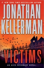 Victims: An Alex Delaware Novel by Jonathan…