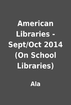 American Libraries - Sept/Oct 2014 (On…
