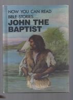 John the Baptist by Arlene C. Rourke