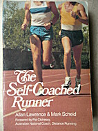 The Self-Coached Runner (Vol 1) by Allan…