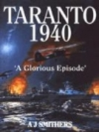Taranto 1940: 'Prelude to Pearl Harbor' by…