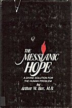 The Messianic Hope: A Divine Solution for…