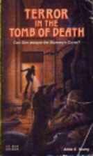 Terror in the Tomb of Death by Alida E.…
