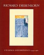 Richard Diebinkorn: Etchings and Drypoints…