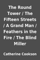 The Round Tower / The Fifteen Streets / A…