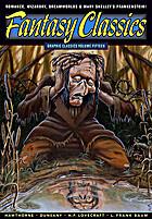 Fantasy Classics: Graphic Classics Volume 15…