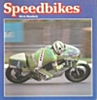 Speedbikes by Mick Woollett