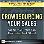 Crowdsourcing Your Sales: Let Your Customers…