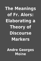 The Meanings of Fr. Alors: Elaborating a…