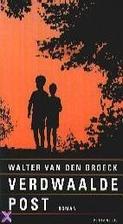 Verdwaalde post by Walter Van den Broeck