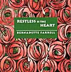 Restless is the Heart by Bernadette Farrell