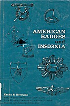 American badges and insignia by Evans E.…