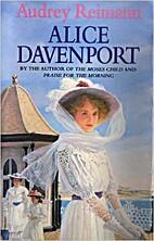 Alice Davenport by Audrey Reimann