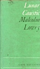Lunar Caustic by Malcolm Lowry