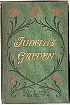 Judith's Garden by Mary E. Stone Bassett