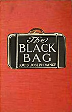 The Black Bag by Louis Joseph Vance