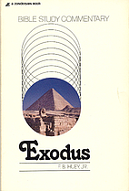 Exodus: A Bible Study Commentary by F. B.…