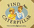 Find a caterpillar (The book bank) by Jan…
