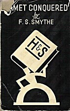 Kamet Conquered by F. S. Smythe