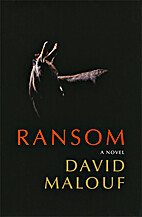 Ransom: A Novel by David Malouf