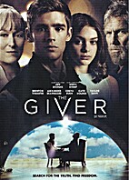 The Giver [2014 film] by Phillip Noyce