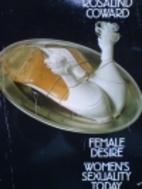 Female Desire (Paladin Books) by Rosalind…