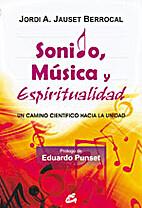 Sonido, música y espiritualidad by Jordi A.…