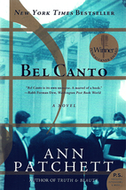 Bel Canto (P.S.) by Ann Patchett