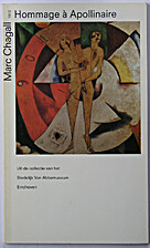 Marc Chagall : Hommage à Apollinaire by Ine…