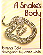 A snake's body by Joanna Cole