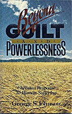 Beyond guilt and powerlessness by George S.…