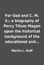 For God and C. M. E.; a biography of Percy…