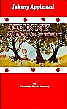 Johnny Appleseed by Knowledge Works Company