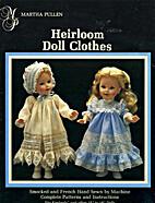 Heirloom Doll Clothes for Gotz by Martha C.…