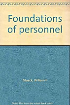 Foundations of personnel by William F.…