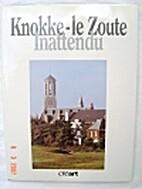 Knokke-le Zoute Inattendu by Marie Hooghe