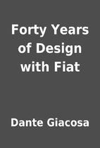 Forty Years of Design with Fiat by Dante…