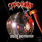 Disco Destroyer by Tankard