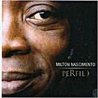 Perfil {Canção da América only} by Milton…
