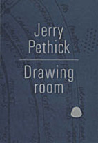 Jerry Pethick : drawing room by Jerry…