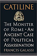 Catiline, The Monster of Rome: an ancient…