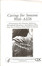 Caring for someone with AIDS: Information…
